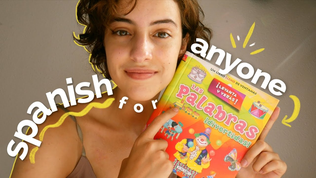 SPANISH PRACTICE FOR BEGINNERS // How to start learning Spanish