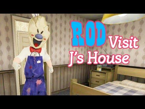 Rod Visit J's House In Ice Scream 3