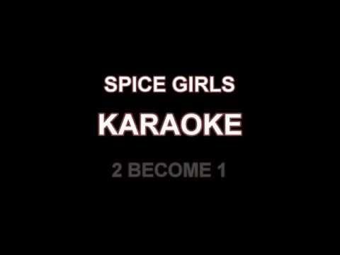 2 Become 1 + Spice Girls + Karaoke / HD