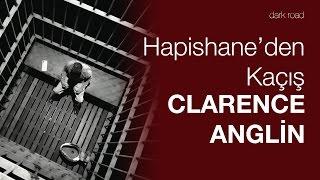 Hapishane'den Kaçış | JOHN ve CLARENCE ANGLİN