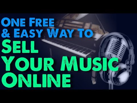 One Easy Way To Sell Your Music Online (For Free!)