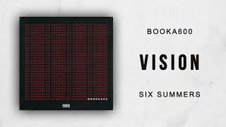 Booka600 - Vision (Six Summers)
