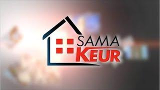 REPLAY - SAMA KEUR - Pr : DIEYNABA SEYDOU BA - 29 Septembre 2018