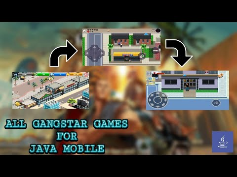 ALL GANGSTAR GAMES FOR JAVA MOBILE _1080p