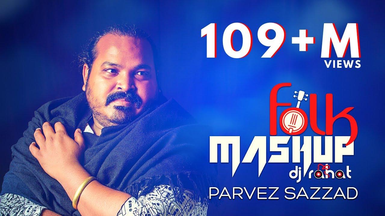 Folk Mashup 2019 II DJ Rahat @Parvez Sazzad