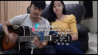 HATE TO MISS SOMEONE - STILL VIRGIN (ACOUSTIC COVER) || RZKY ALAM FT MEGA