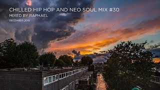CHILLED HIP HOP AND NEO SOUL MIX #30
