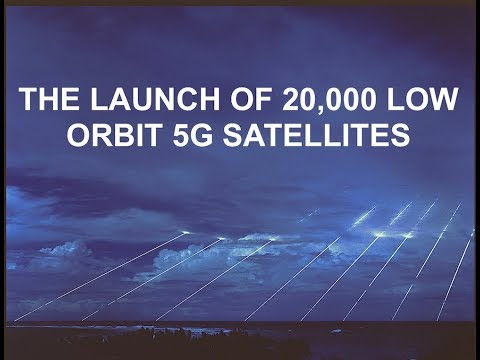 the-launch-of-20,000-low-orbit-5g-satellites---this-will-blow-your-mind
