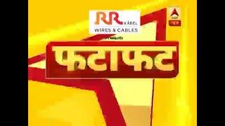 Top 100: सुबह की सारी बड़ी खबरें । ABP News Hindi