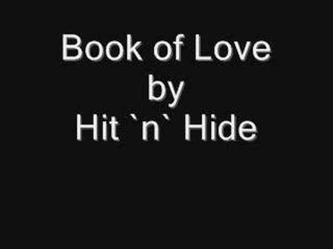 Hit `n` Hide - Book of Love