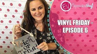 Vinyl Friday  - Episode 6