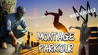 WATCH DOGS 2  MONTAGE PARKOUR