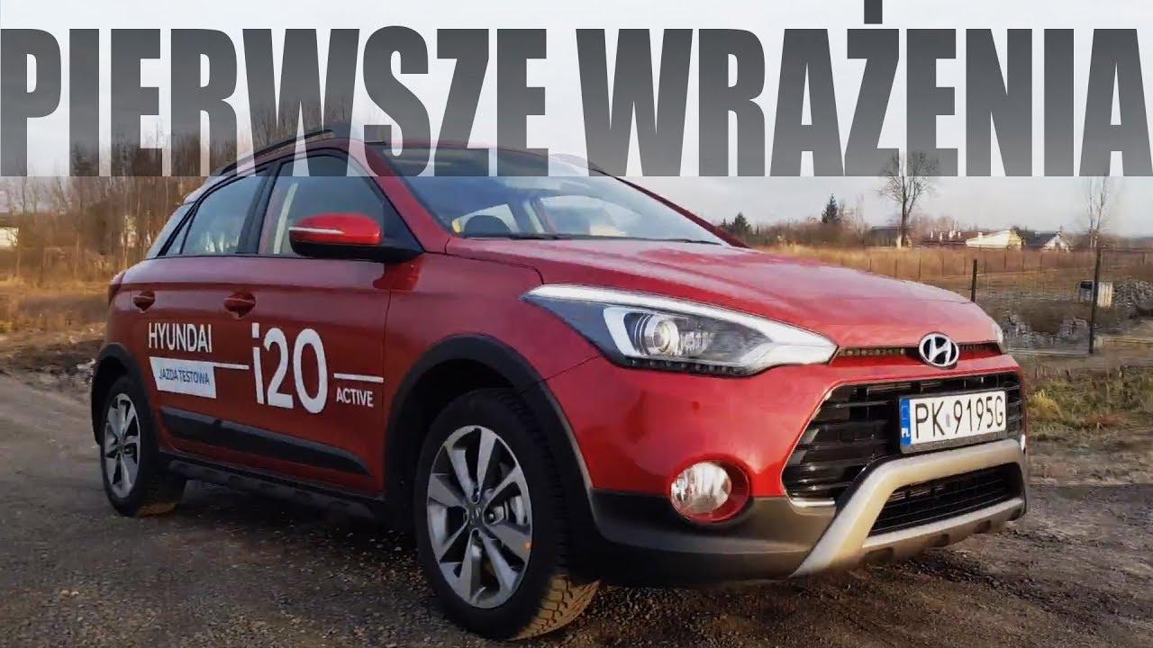 Nietypowy Okaz Hyundai i20 Active - Pierwsze wrażenia - 1.4 MPI 100KM 4AT - YouTube CT25