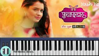 Phulpakharu Title Song Zee Yuva | फुलपाखरू | Best | Instrumental | karaoke | Piano Tutorial |
