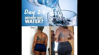 31 Days WATER FAST (Day 1-8)