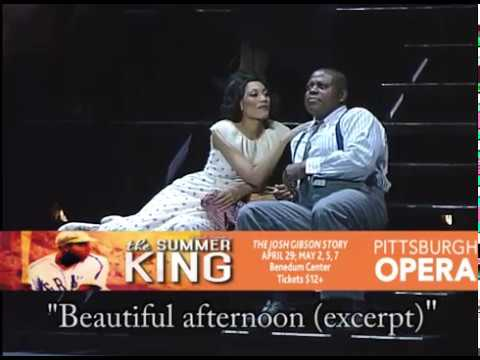 """Pittsburgh Opera: The Summer King """"Beautiful afternoon (excerpt)"""""""