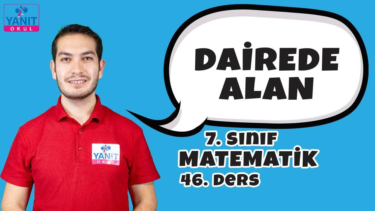 Dairede Alan   7. Sınıf Matematik Konu Anlatımları