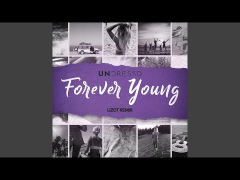UNDRESSD, Ellie May & LIZOT - Forever Young mp3 ke stažení