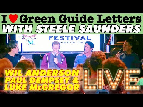 iLGGL : Wil Anderson, Paul Dempsey & Luke McGregor - I Love Green Guide Letters LIVE