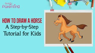 How to Draw a Horse - A Step-by-Step Guide For Kids