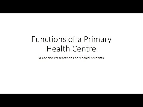 Functions of a Primary Health Centre (PHC) - PSM