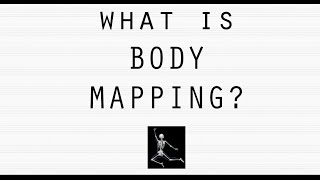 What is Body Mapping?