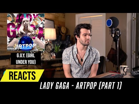 Producer Reacts to ENTIRE Lady Gaga  - ARTPOP Part 1
