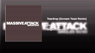 Teardrop (Scream Team Remix)