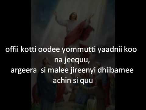 Addisu Waayimaa/ Oromia gospel song lyrics