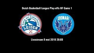 Zorg en Zekerheid Leiden - Donar Groningen (halve finale Game 1) (9 mei 2019)