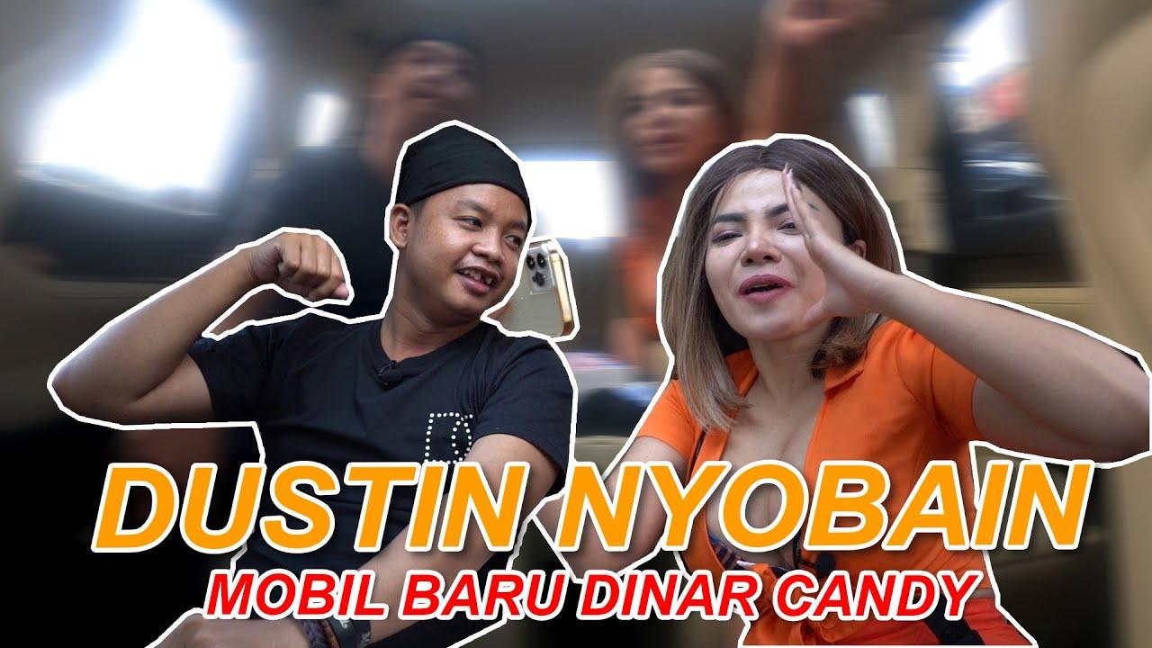 DUSTIN COBAIN MOBIL BARU DINAR CANDY #dinarcandy