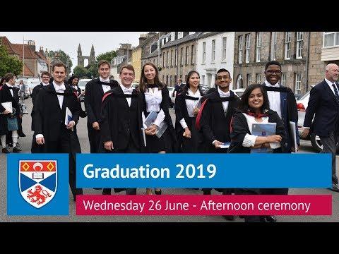 University of St Andrews Graduation, Wednesday 26 June 2019 - Afternoon Ceremony