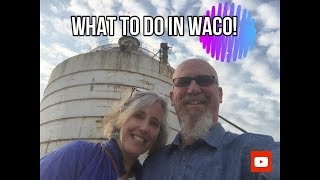 What to Do In WACO!