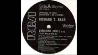 Richard T Bear - Sunshine Hotel ( 1978 Disco )