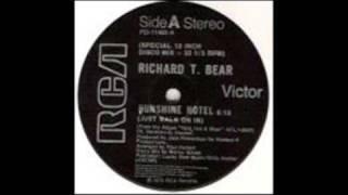 Richard T Bear - Sunshine Hotel ( 1978 Disco )