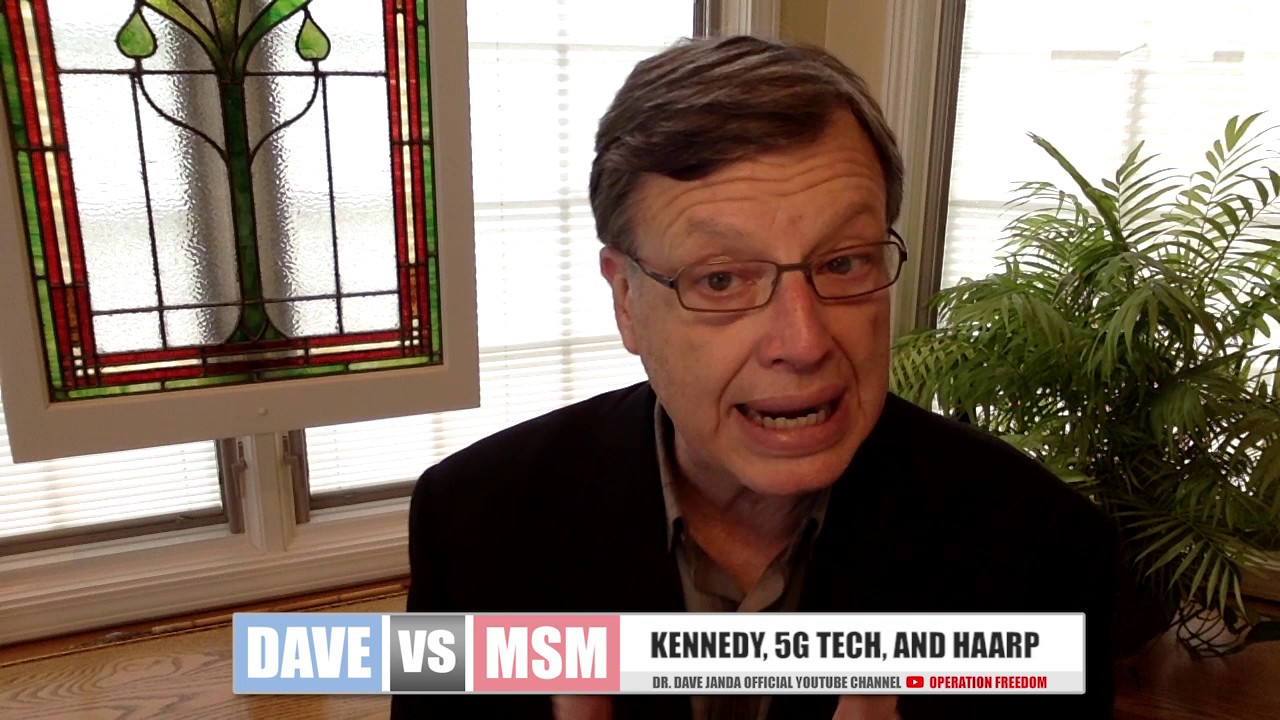 Operation Freedom - Dave Vs. MSM - Kennedy Assassination, 5G Tech, and HAARP 5/24/2019