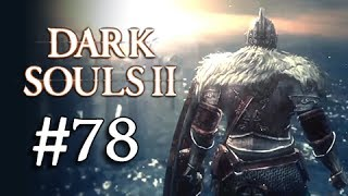 Dark Souls 2 Walkthrough Part 78 - Boss Giant Lord (1080p Gameplay Commentary)