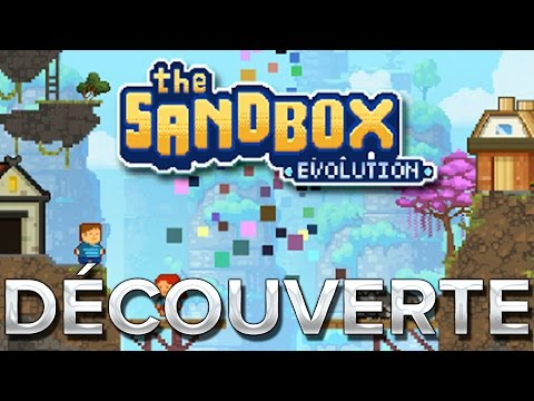 The Sandbox Evolution #1 : Découverte