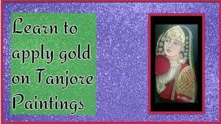 Tanjore Painting Tips and Tricks- Applying gold foil
