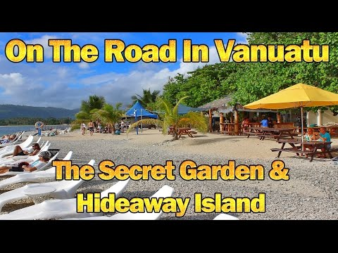 On The Road In Vanuatu Day 3 - Secret Garden & Hideaway Island