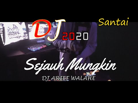 DJ SEJAUH MUNGKIN SELOW COVER TAMI AULIA ♫ FULL BASS ♫ 2020 (BY DJ ARIEF WALAHE) REQ DARI LOVERS