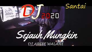 Download lagu DJ SEJAUH MUNGKIN SELOW COVER TAMI AULIA  ♫  FULL BASS ♫ 2020 (BY DJ ARIEF WALAHE) REQ DARI LOVERS