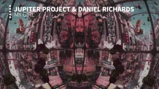 Jupiter Project & Daniel Richard - My Girl
