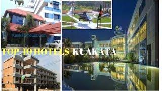 TOP TEN HOTELS KUAKATA