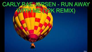 Музыка №5 Carly Rae Jepsen - Run Away With Me (Y2K Remix)
