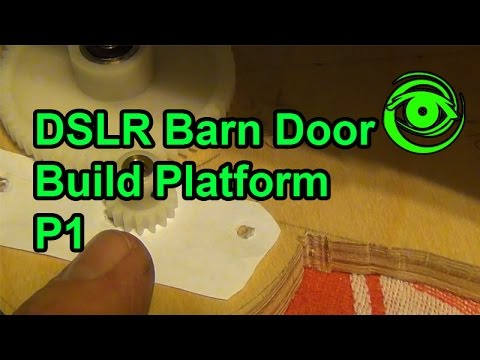 How to Track Stars With Your DSLR - DIY Barn Door Trap P1