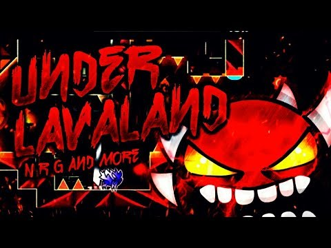 "[EXTR3ME DEMON] ""Under Lavaland"" 100% Re-Verified! By N R G & More! 