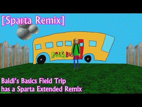 [Sparta Remix] (Baldi's Basics) Let's Go Camping - Sparta Extended Remix
