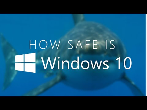 How Safe is WINDOWS 10?
