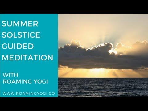Summer Solstice Guided Meditation